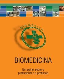 A PROFISSÃO DE BIOMÉDICO