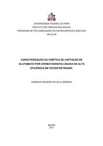 CARACTERIZAÇÃO DA CINÉTICA DE CAPTAÇÃO DE  GLUTAMATO POR CROMATOGRAFIA LÍQUIDA DE ALTA  EFICIÊNCIA EM TECIDO RETINIANO