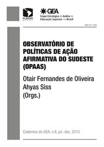 OBSERVATÓRIO DE POLÍTICAS DE AÇÃO AFIRMATIVA DO SUDESTE (OPAAS)