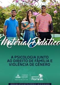 A psicologia junto ao direito da familia e violencia de genero