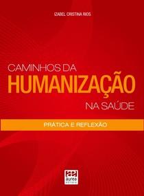 CAMINHOS DA HUMANIZACAO NA SAUDE
