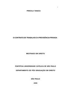 Priscila Tanaca - O Contrato de Trabalho e Previdência Privada - Ano 2006