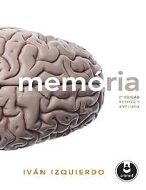 Memória - Ivan Izquierdo