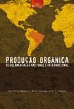 Livro - Produção Orgânica - Regulamentação Nacional e Internacional