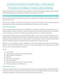 ACESSO VENOSO SUPERFICIAL, PROFUNDO, PUNÇÃO ARTERIAL E DISSECÇÃO VENOSA