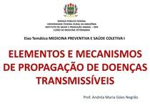 Aula 4 - Epidemiologia Mecanismos de Transmissão