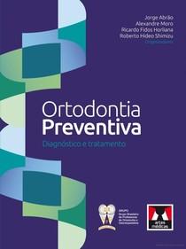 Ortodontia Preventiva. Diagnóstico e Tratamento