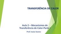 Aula 2 - Mecanismos de Transferência de Calor-Condução