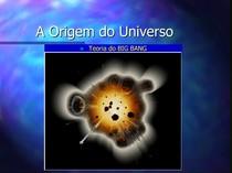 Aula 1 e 2 - Origem do Universo e Estrutura interna da Terra