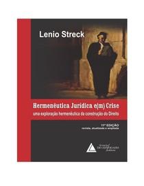 Hermenêutica jurídica Em Crise - Lenio Streck