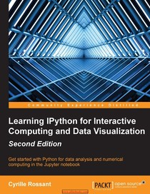 Learning IPython for Interactive Computing and Data