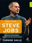 LIVRO_Faca Como Steve Jobs - Carmine Gallo