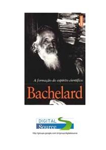 bachelard-gaston-a-formaçao do espírito científico
