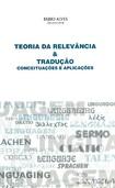 SEL4 – Teoria da Relevância & Tradução – Conceituações e Aplicações 181 p.