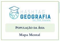 MAPA MENTAL - POPULAÇÃO DA ÁSIA
