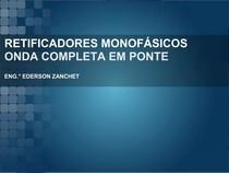 Aula 11 - Retificadores Monofásico Não Controlado - Onda Completa em Ponte