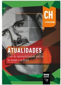 Atualidades: Crise da representatividade política no mundo e no Brasil
