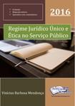 Vinícius Mendonça   Regime Jurídico e Código de Ética    2016