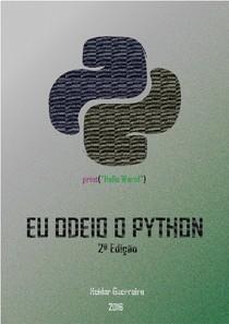 Eu odeio o Python   2ª Edição