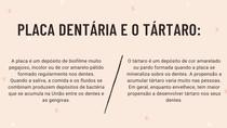 Placa Dentária e Tártaro