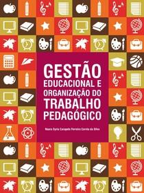 Gestão educacional e organização trabalho do pedagógico