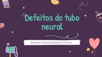 Defeitos do tubo neural