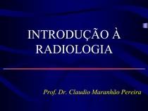 CAP 1   INTRODUÇÃO A RADIOLOGIA.ppt2016