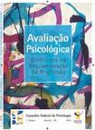 avaliacao_psicologica - diretrizes na regulamentacao da profissao CFP