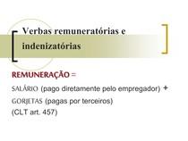 SLIDES - Verbas remuneratórias e indenizatórias