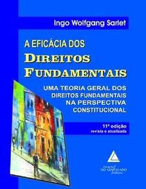 SARLET, Ingo W A Eficacia dos Direitos Fundamentais