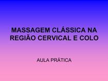 _MASSAGEM CLSSICA NA REGIO CERVICAL E COLO.ppt