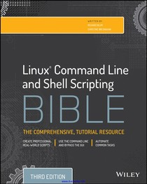 Linux Command Line and Shell Scripting Bible, 3rd ed (2015)