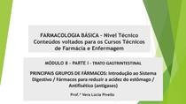 Farmacologia Módulo 8 Parte I - Principais Grupos de Fármacos - Gastrintestinal
