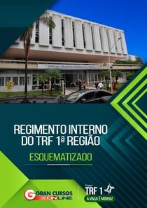 Regimento Interno do TRF   Esquematizado   revisado (1)