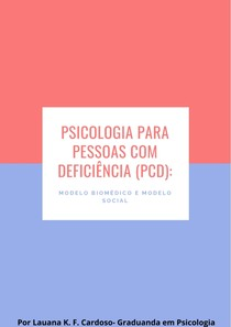 DEFICIÊNCIA modelo biomédico e modelo social