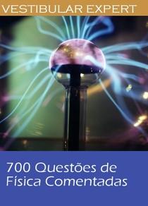 700questoesfisica vestibular dividasporassunto
