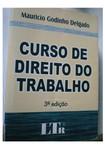 95870873-Livro-Curso-de-Direito-do-Trabalho-Mauricio-Godinho