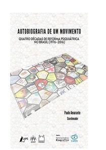 PAULO AMARANTE LIVRO - autobiografia de um movimento