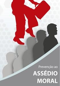 Prevenção ao Assédio Moral