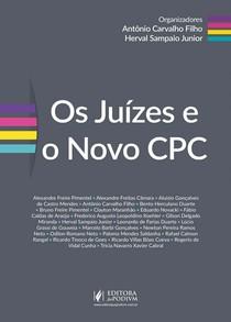 Os juizes e o Novo CPC (2017)   Herval Sampaio Júnior e Antônio Carvalho Filho