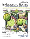 Residential Landscape Architecture: Design Process for the Private Residence (6th Edition) - Norman K. Booth, James E. Hiss