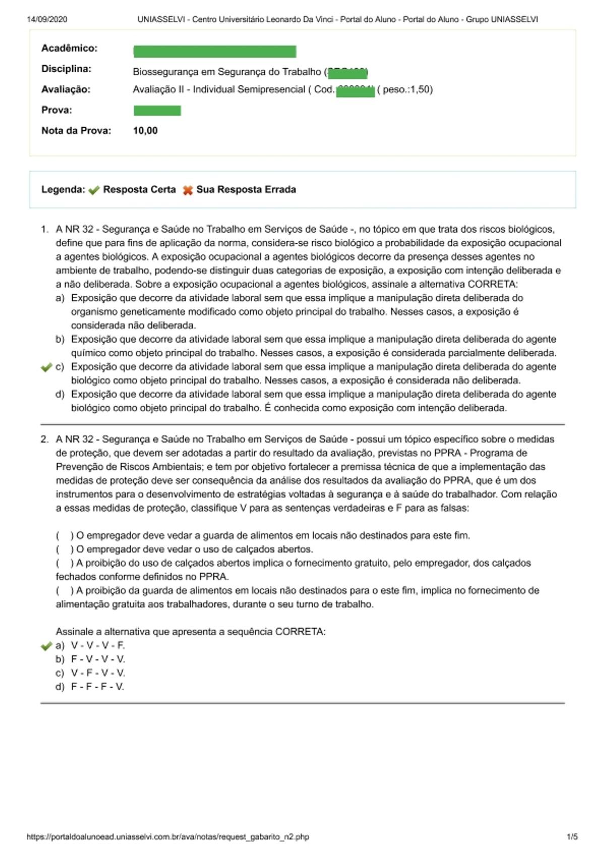 Pre-visualização do material AVALIAÇÃO II - BIOSSEGURANÇA EM SEGURANÇA DO TRABALHO - página 1