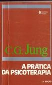 C.G.Jung   Vol 16   A PRÁTICA DA PSICOTERAPIA