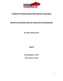 Aula III Impostos Federais IMPOSTO DE IMPORTAÇÃO