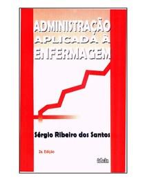 Administração Aplicada à Enfermagem, 2007