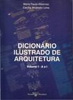 Dicionario Ilustrado de Arquitetura Vol 1
