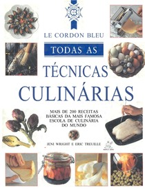 LeCordon Bleu Todas as Técnicas Culinárias
