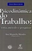Livro: Psicodinâmica do Trabalho: teoria, métodos e pesquisa