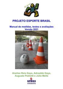 Projeto Esporte Brasil - PROESP-BR - Manual de medidas, testes e avaliações - Versão 2021