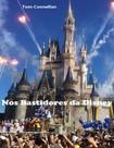 Nos Bastidores da Disney   Tom Connellan